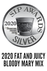 Fat and Juicy Bloody Mary Mix 2020 Silver SIP Awards Winner